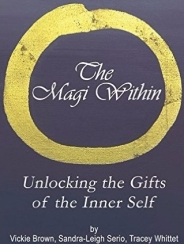 The Magi Within - Unlocking the Gifts of the Inner Self Book Cover